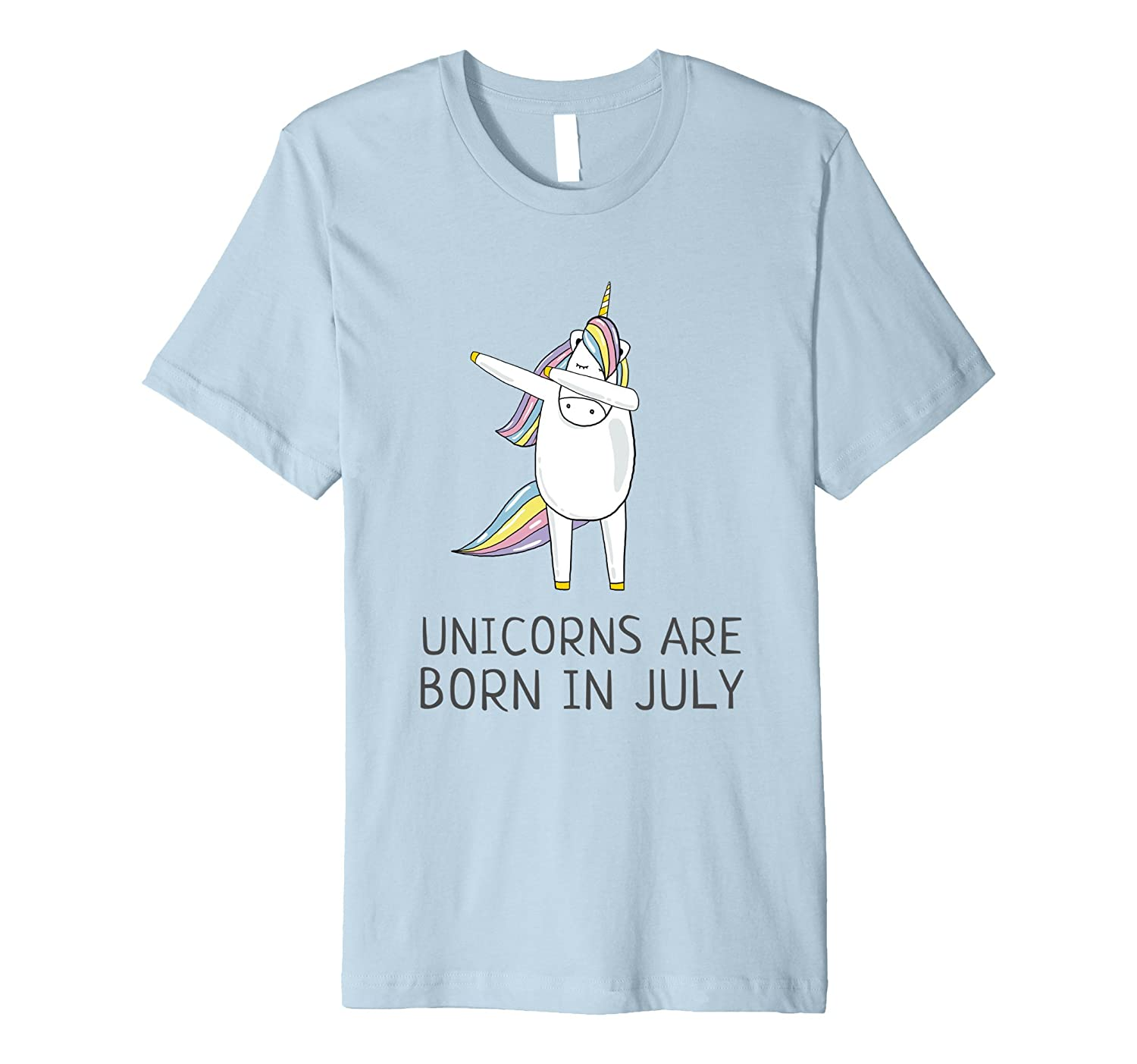 Unicorns are Born in July Cute T Shirt Dabbing Hip-Hop Pose-PL