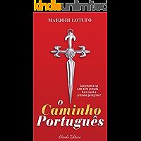 O Caminho Português