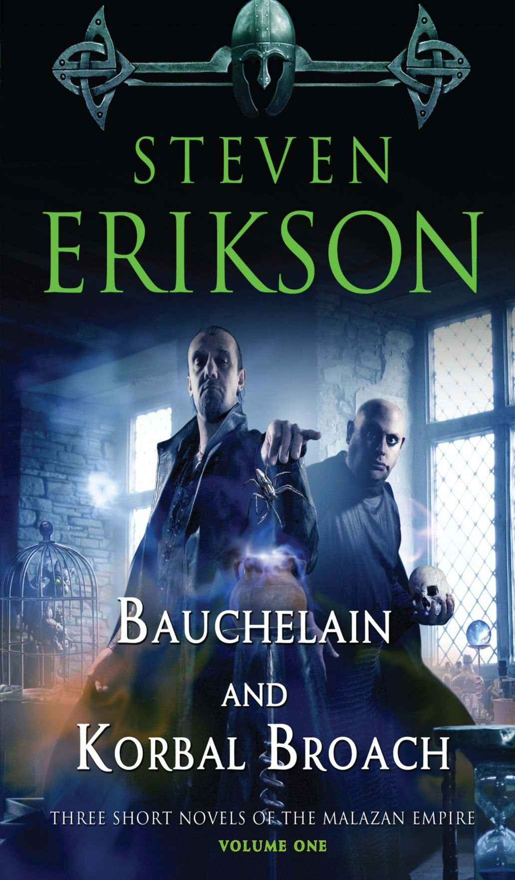 Bauchelain and Korbal Broach, Volume One: Thee Short Novels of the ...