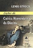 Lições de Crítica Hermenêutica do Direito
