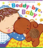 Beddy-Bye Baby: A Touch-And-Feel