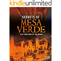 Secrets of Mesa Verde: Cliff Dwellings of the Pueblo (Archaeological Mysteries)