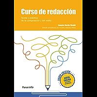 Curso de redacción. Teoría y práctica de la composición y del estilo XXXIV edición, 2018 (Spanish Edition)