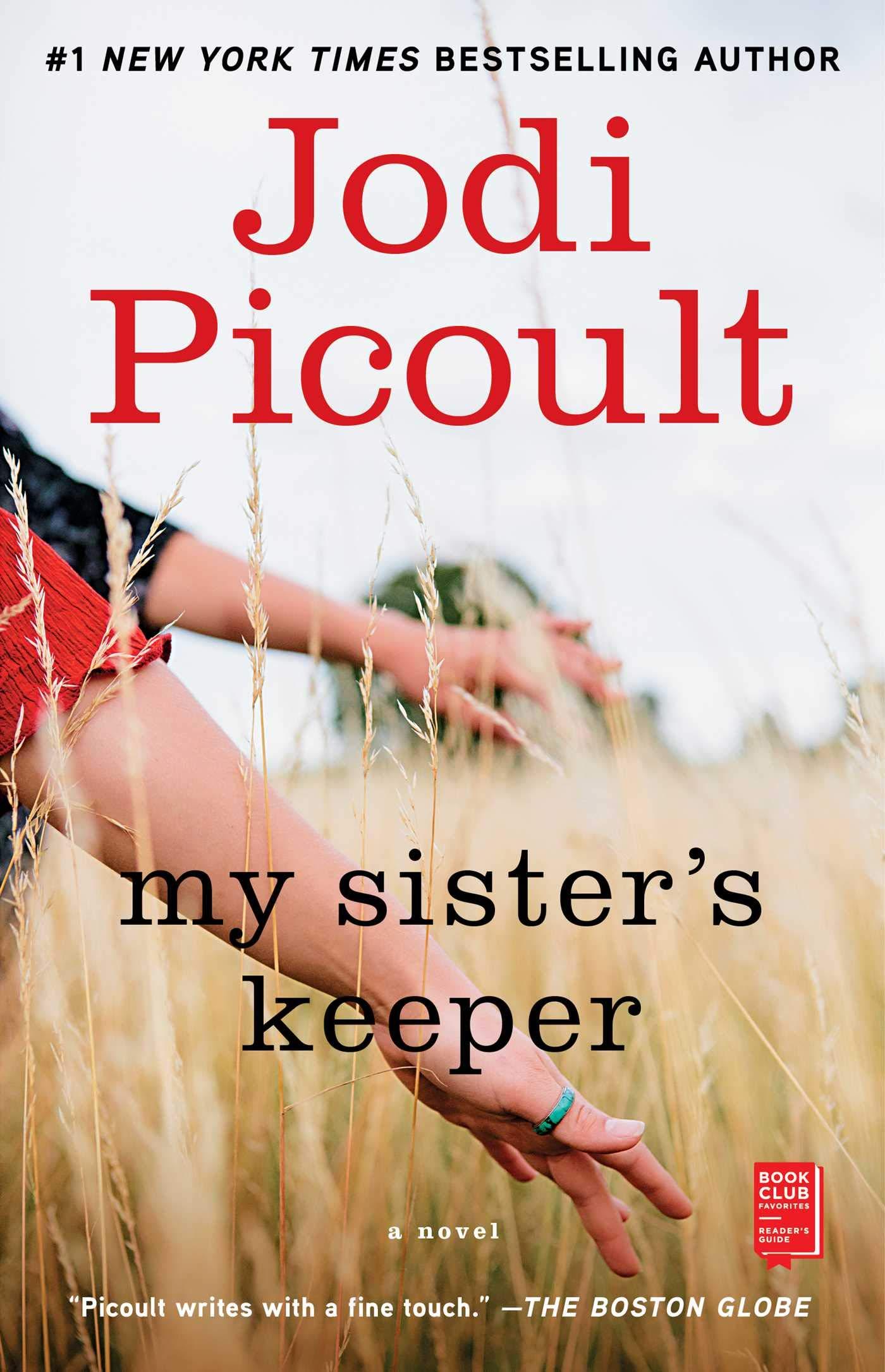 My Sister's Keeper: A Novel (Wsp Readers Club): Jodi Picoult