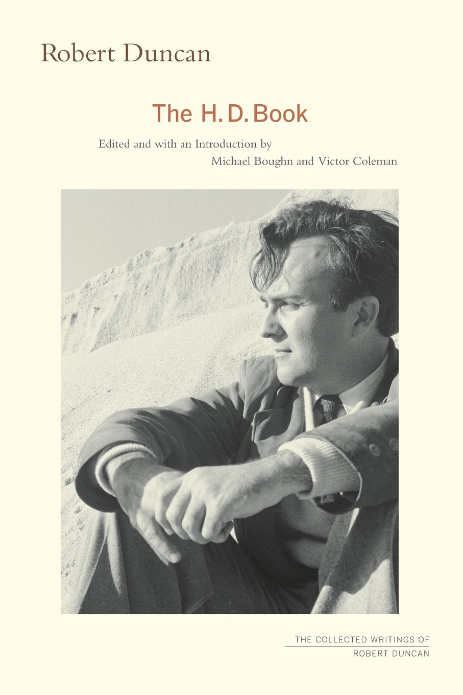 Amazon: The Hd Book (the Collected Writings Of Robert Duncan)  (9780520272620): Robert Duncan, Mich�l Boughn, Victor Coleman: Books