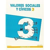 Valores Sociales y Cívicos 3. (Aprender es crecer) - 9788467848373