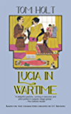 Lucia in Wartime (Tom Holt's Mapp and Lucia Series Book 1)