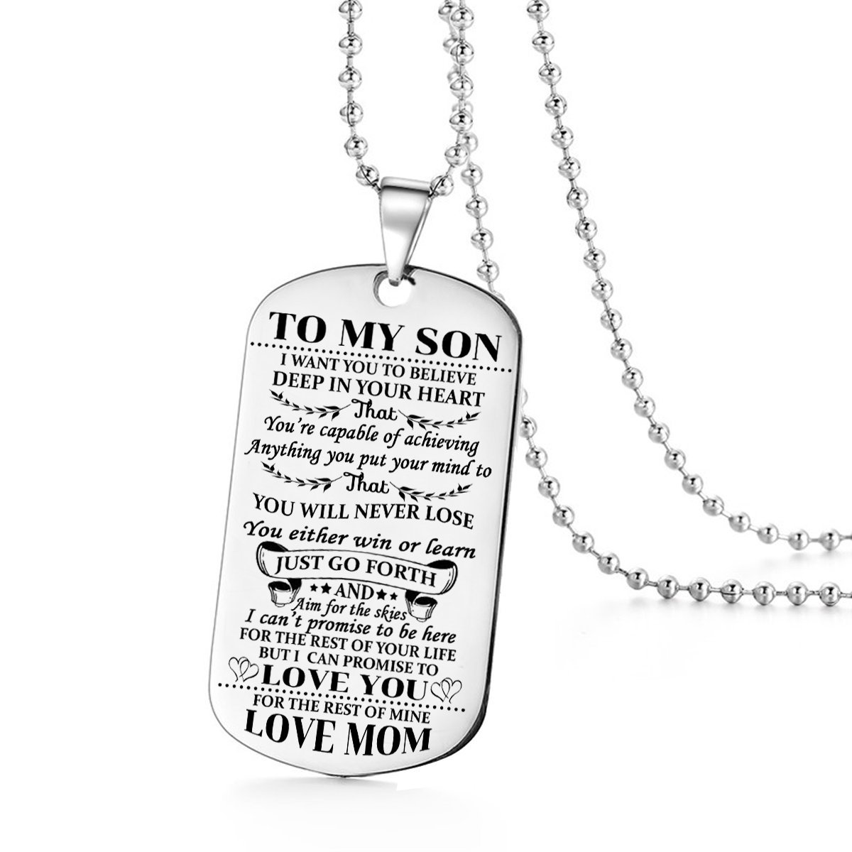 To My Son I Want You To Believe Love Mom Dog Tag Military Air Force Navy Coast Guard Necklace Ball Chain Gift for Best Son Birthday Graduation Stainless Steel