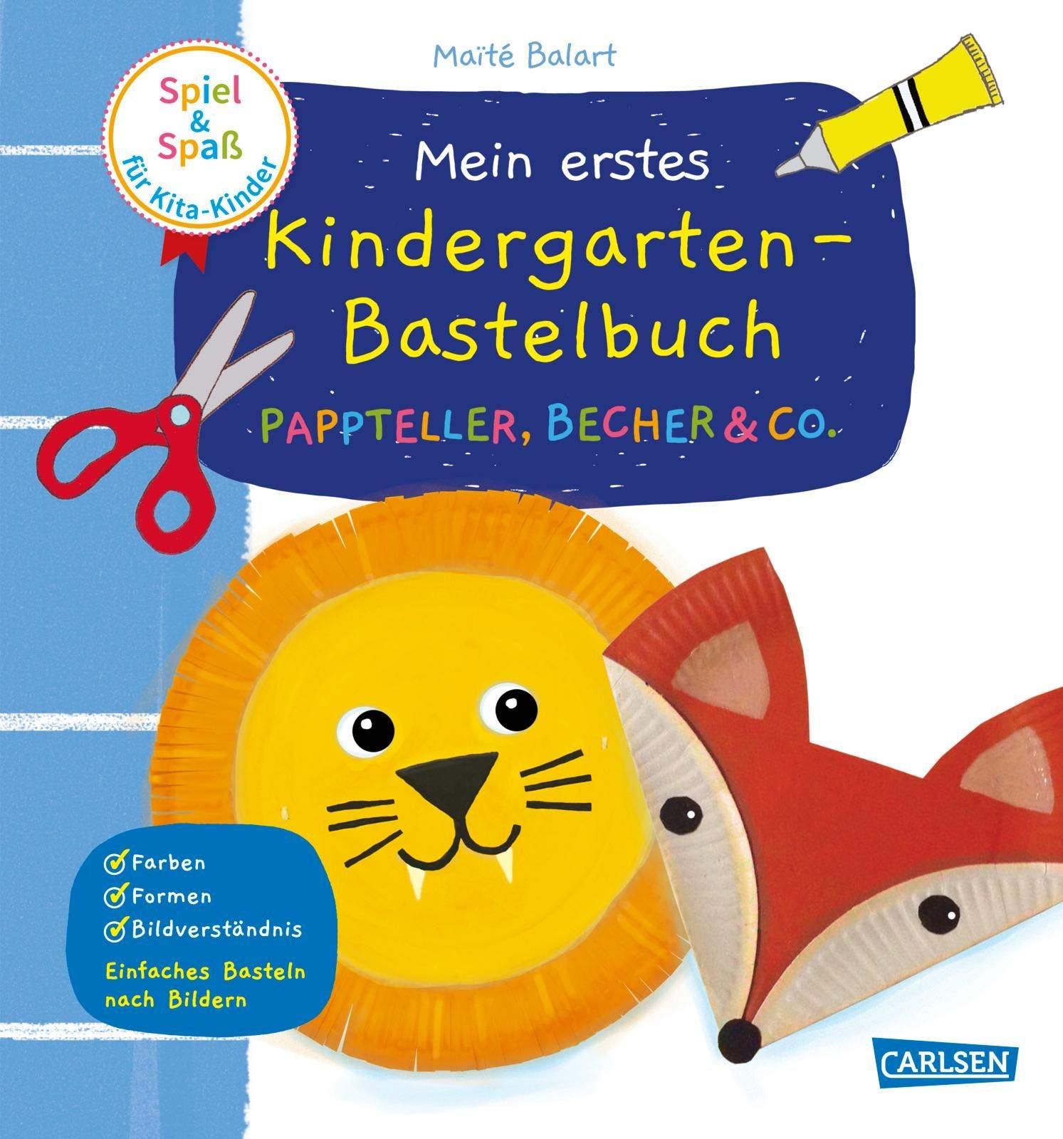 Spiel Spass Fur Kita Kinder Mein Erstes Kindergarten Bastelbuch