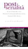 Post-serialità: Per una sociologia delle tv-series  Dinamiche di trasformazione della fiction televisiva  a cura di Sergio Brancato  Introduzione di Alberto Abruzzese (Mediologie)