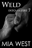 Weld (Into the Fire Book 7)