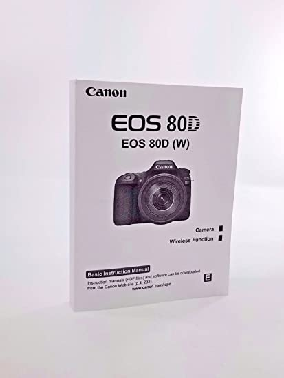 amazon com canon eos 80d digital camera user s instruction manual rh amazon com canon eos rebel xs camera manual canon eos rebel xs camera manual