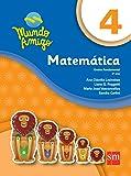 Mundo Amigo. Matemática - 4º Ano