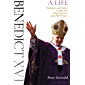 Benedict XVI: A Life Volume Two: Professor and Prefect to Pope and Pope Emeritus 1966–The Present