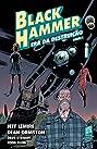Black Hammer 3. Era Da Destruição - Parte 1