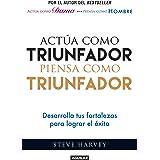 Actúa Como Triunfador, Piensa Como Triunfador (ACT Like a Success, Think Like a Success: Discovering Your Gift and the Way to