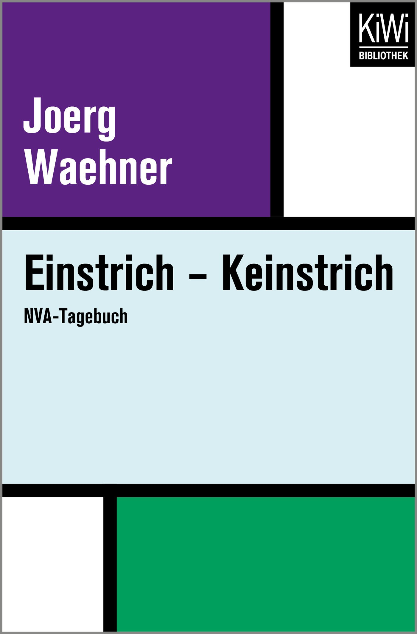 Einstrich – Keinstrich: NVA-Tagebuch