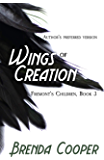Wings of Creation (Fremont's Children Book 3)