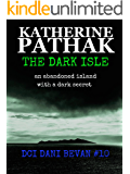 The Dark Isle (The DCI Dani Bevan detective novels Book 10)