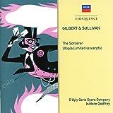 Gilbert & Sullivan: The Sorcerer; Utopia Limited