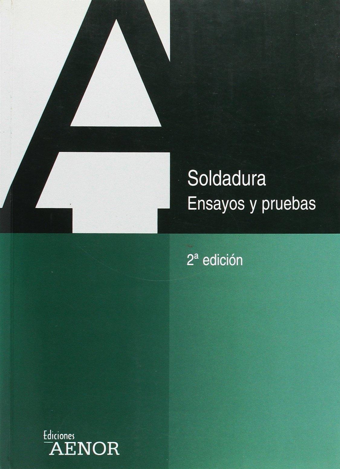 Soldadura. Ensayos Y Pruebas: Amazon.es: VV.AA.: Libros en idiomas extranjeros