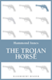 The Trojan Horse (Bloomsbury Reader)