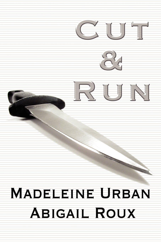 Cut & Run (Cut & Run Series) PDF