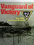 Vanguard of Victory: 79th Armoured Division