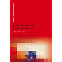Research Methods in Applied Linguistics: A Practical Resource (Research Methods in Linguistics)