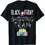 Black Friday Shopping Team T-Shirt Funny Christmas Shirt