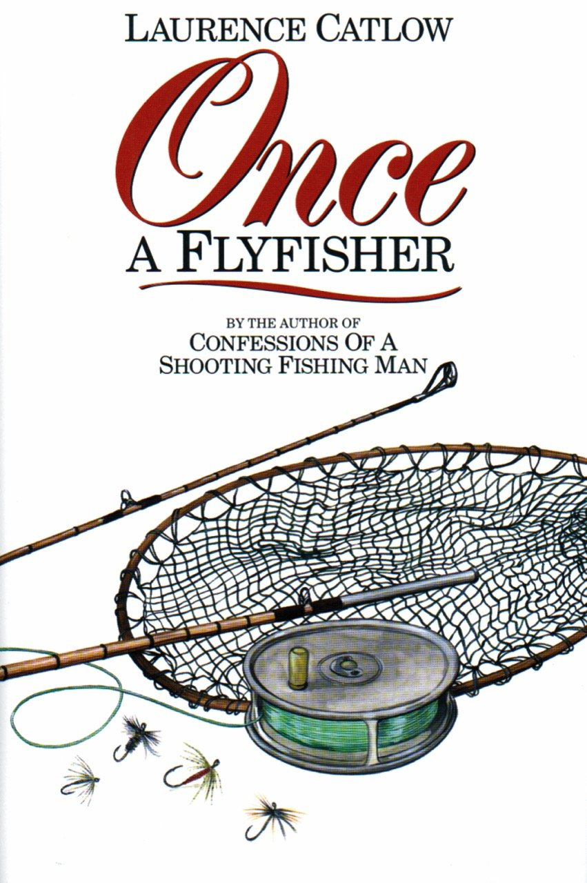 Once a Flyfisher ebook