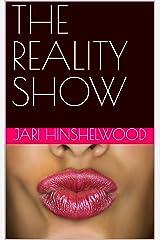 THE REALITY SHOW Kindle Edition