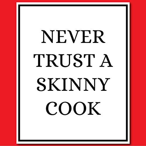 0f17df6d Image Unavailable. Image not available for. Color: Never Trust a Skinny Cook  - Chef Gift - Funny ...