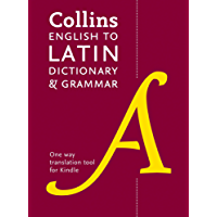 Collins English to Latin (One Way) Dictionary and Grammar (Collins Dictionary and Grammar)