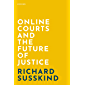 Online Courts and the Future of Justice (English Edition)