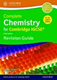 Complete Chemistry for Cambridge IGCSE. 3rd Edition. Revised guide  (Igcse Revision Guides)