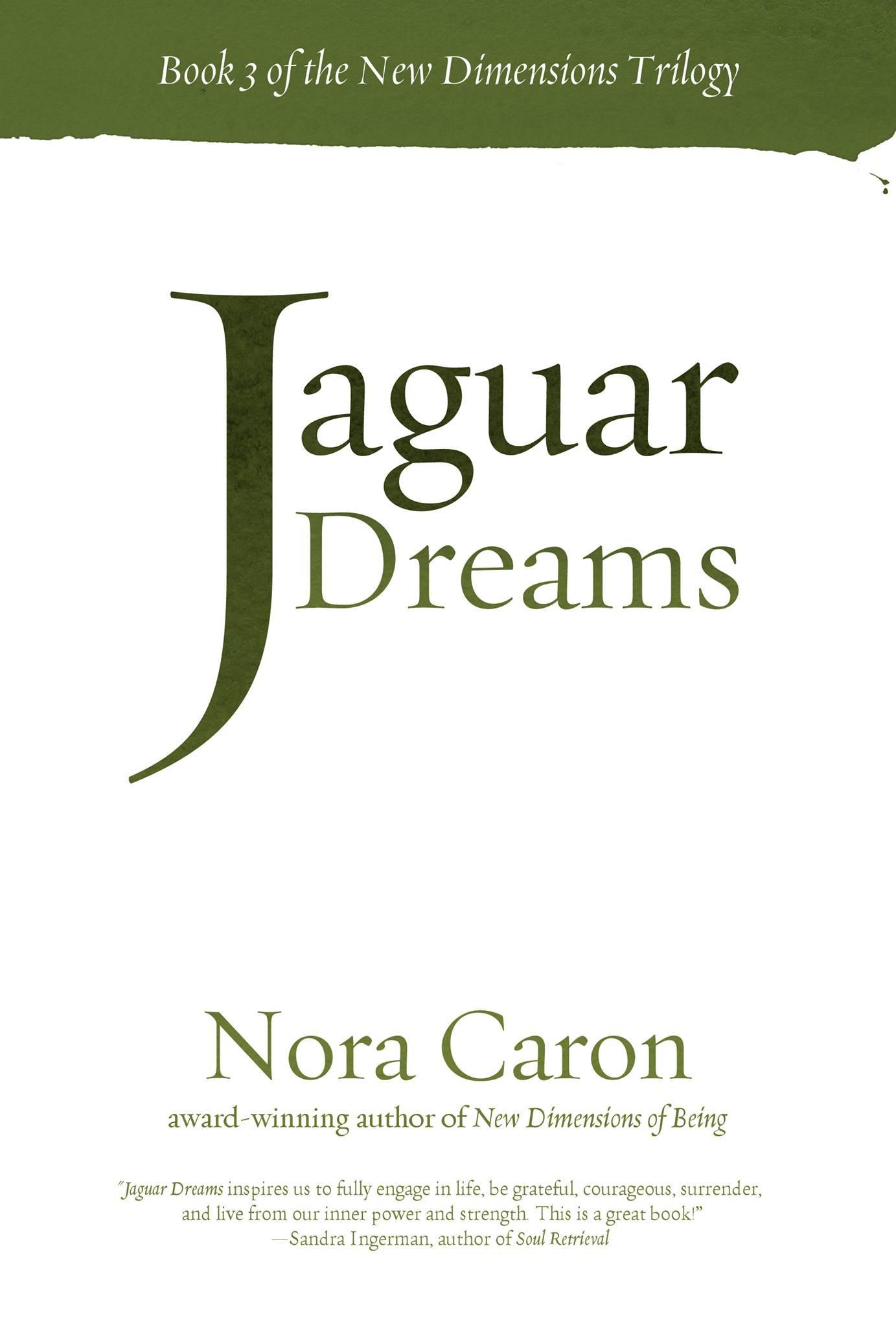 Jaguar Dreams: Book 3 in the New Dimensions Trilogy PDF