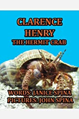 Clarence Henry the Hermit Crab Kindle Edition