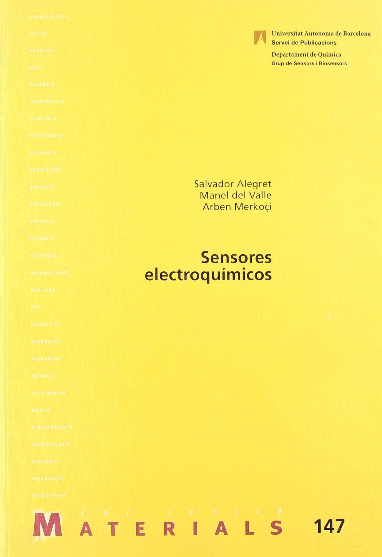 Sensores electroquímicos: Salvador;Valle, Manel del;Merkoçi, Arben ...