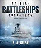 British Battleships 1919-1945: New Revised Edition