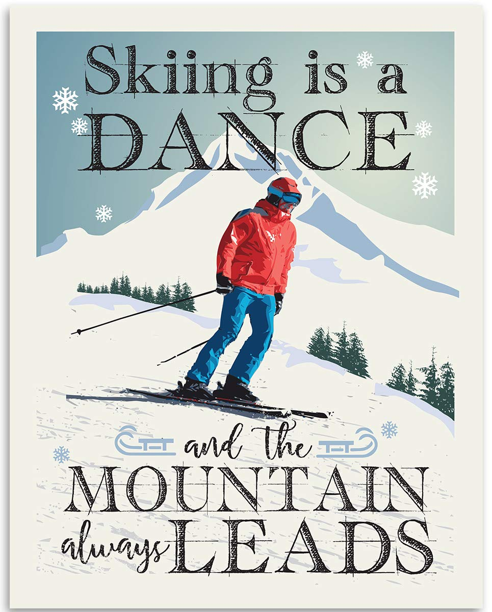 Gabby's Choice Skiing is A Dance The Mountain Always Leads - 11x14 Unframed Art Print - Great Skiers, Ski Lodge, Ski Cabin Mountain Home Decor