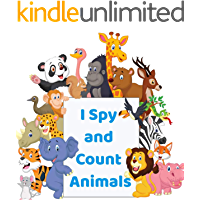 I Spy and Count Animals: Zoo Book for Preschoolers