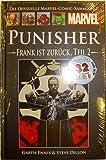 Die offizielle Marvel-Comic-Sammlung 19: Punisher - Frank ist zurück Teil II
