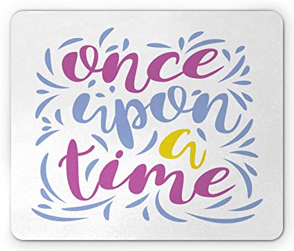 de60bc9f8da Ambesonne Once Upon a Time Mouse Pad, Doodle Style Motivational Calligraphy  with Pastel Lines Fairy