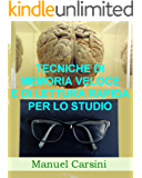 Tecniche di memoria veloce e di lettura rapida per lo studio