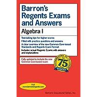 Regents Exams and Answers: Algebra I (Barron's Regents NY)