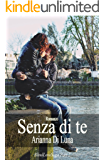 Senza di te (Blind Love Saga Vol. 2)