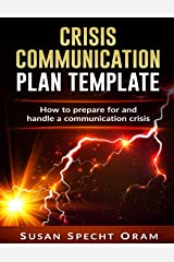 Crisis Communication Plan Template: With detailed guidelines and worksheets Paperback