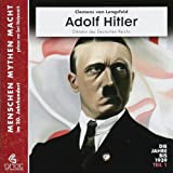 Adolf Hitler: Teil 2 1939-1945 (Menschen Mythen Macht)