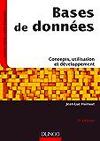 Bases de données - 3e éd. : Concepts, utilisation et développement (INFO SUP)
